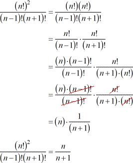 (n!)^2 divided by (n-1)! (n+1)!=n/(n+1)