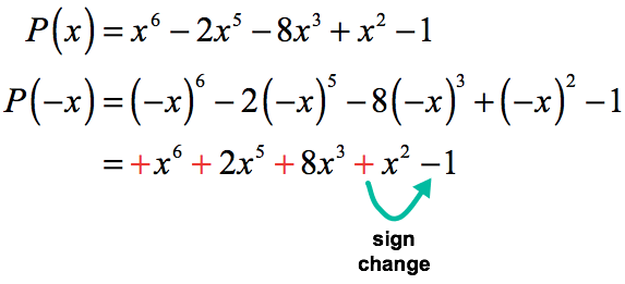P(-x) has only one (1) sign change.