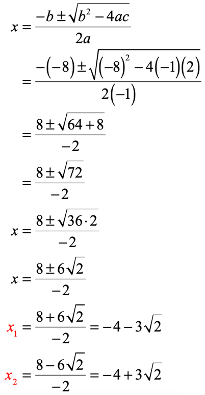 x sub 1 is equal to negative 4 minus 3 times the square root of 2 and x sub 2 is equal to negative 4 plus 3 times the square root of 2