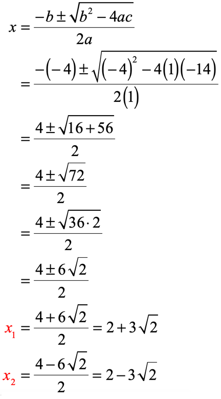 x sub 1 is equal to 2 plus 3 times the square root of 2 and x sub 2 is equal to 2 minus 3 times the square root of 2