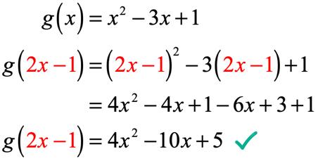 g(x)=x^2-3x+1 → g(2x-1) = (2x-1)^2 - 3(2x-1) +1 → g(2x-1) = 4x^2-4x+1-6x+3=1 → g(2x-1) = 4x^2 - 10x + 5