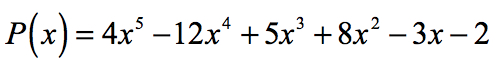 P(x)=4x^5-12x^4+5x^3+8x^2-3x-2