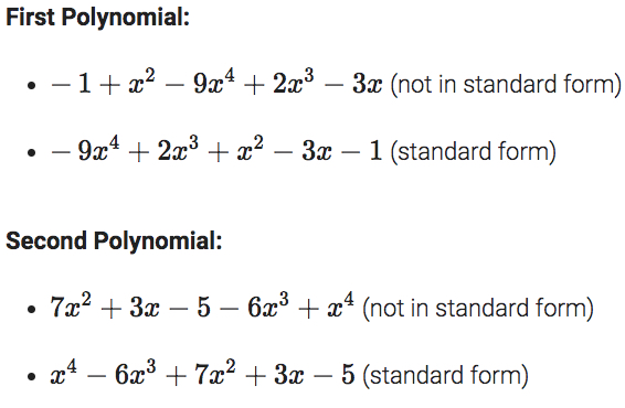 transforming a polynomial from nonstandard form to standard form. the powers should be in decreasing order.