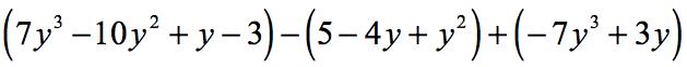 (7y^3-10y^2+y-3)-(5-4y+y^2)+(-7y^3+3y)