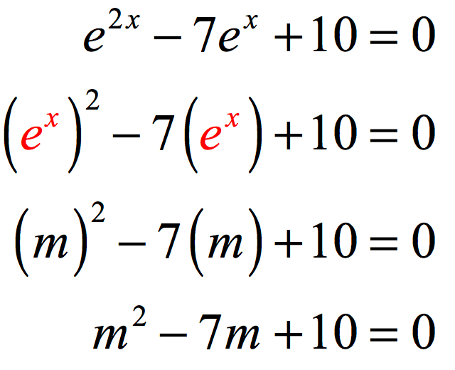 "Solving the exponential equation with base ""e"" in quadratic form we have the follow steps: e^(2x) - 7*e^x + 10 = 0 ==> (e^x)^2 - 7 * (e^x) + 10 =10. Let m = e^x, this transforms the equation into a simpler quadratic equation where the trinomial on the left side of the equation is easily factorable. m^2 - 7m + 10 = 0."