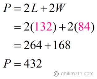 P = 2(132)+2(84) = 432