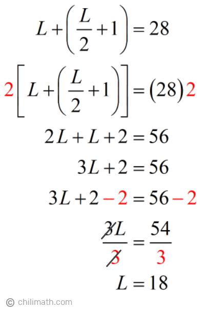 L+[(L/2)+1]=28 → L=18