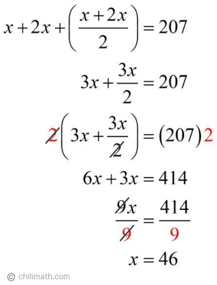 x+2x+[(x+2x)/2]=207 → x=46