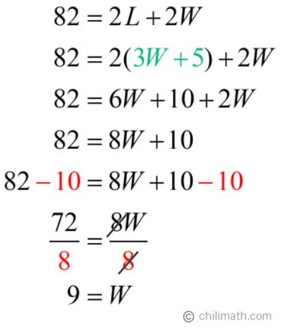 82 = 2L+2W → 82 = 2(3W+5)+2W → W=9