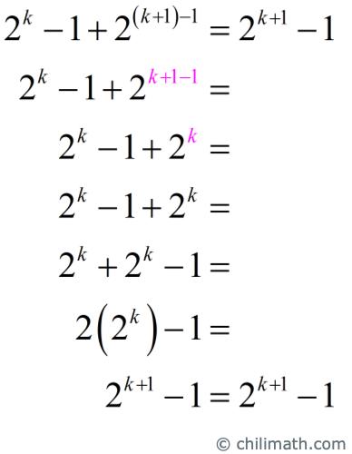 2^(k+1)-1=2^(k+1)-1