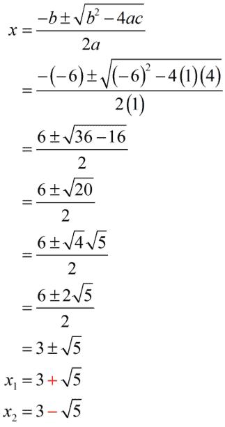 x sub 1 equals 3+sqrt(5) and x sub 2 equals 3 - sqrt(5)